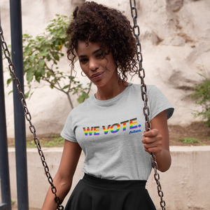 We Vote Fitted Pride T-Shirt