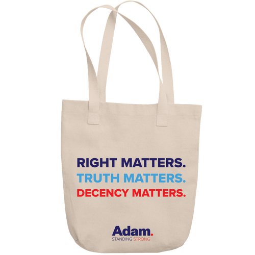 Right, Truth, Decency Matter Tote