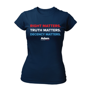 Right, Truth, Decency Matter Fitted T-Shirt