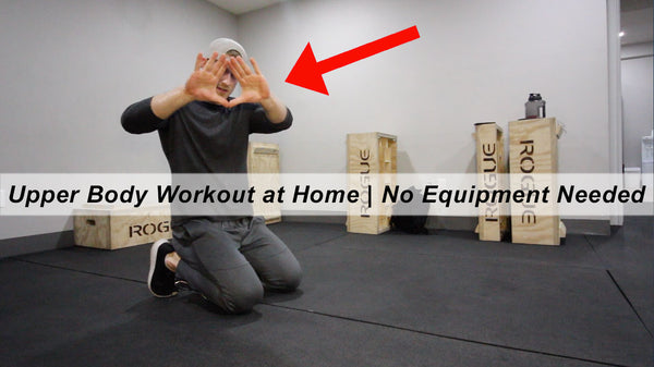 Upper body workout at home with no equipment