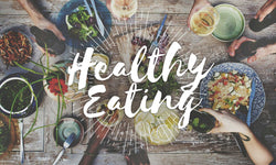 Simple And Effective Tips For Healthy Eating