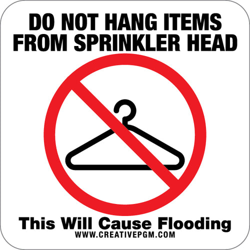 Do Not Hang From Sprinkler Signs