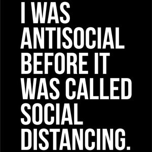 Antisocial or Social Distancing T-Shirt