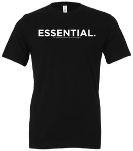 Essential. T-Shirt