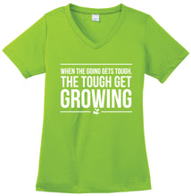 Load image into Gallery viewer, The Tough Get Growing T-Shirt