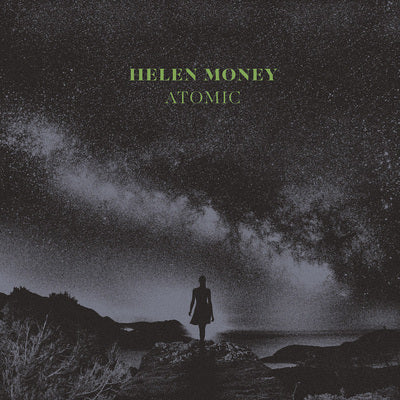 Helen Money - Atomic (Crystal Clear)
