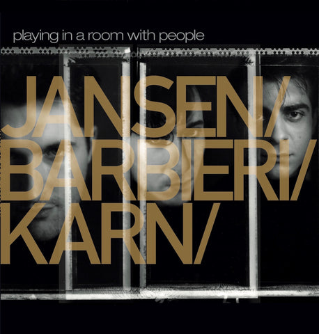 Jansen Barbieri Karn - Playing In A Room With People (Gold Vinyl)
