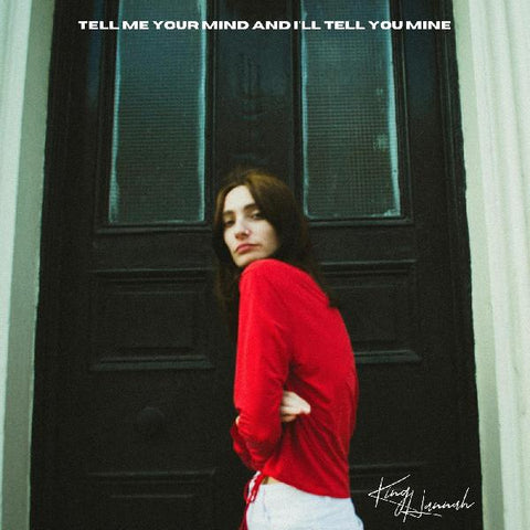 King Hannah - Tell Me Your Mind and I'll Tell You Mine (Limited CRÉME-WHITE Vinyl)