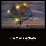 Reverends - The Disappearing Dreams of Yesterday (Red Vinyl)