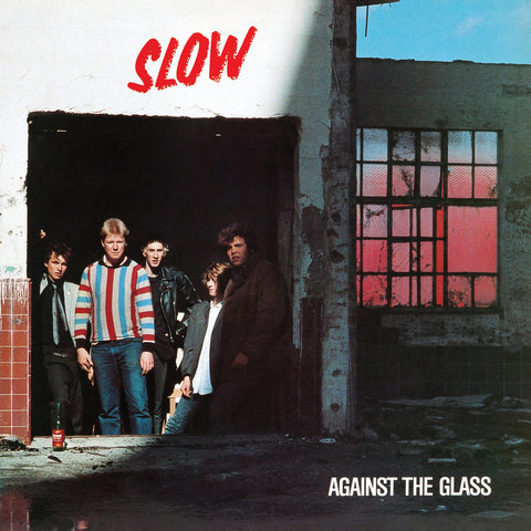 Slow - Against The Glass (Red Vinyl)