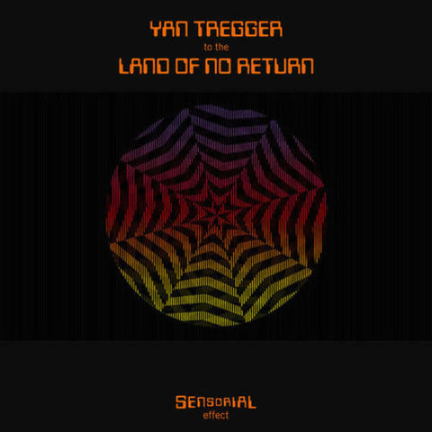 Yan Tregger - To the Land of No Return