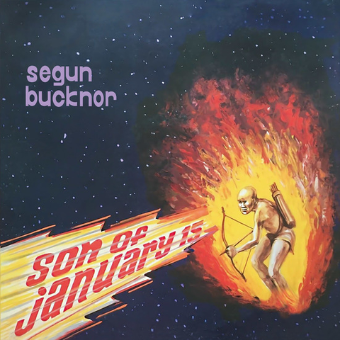Segun Bucknor - Son Of January 15