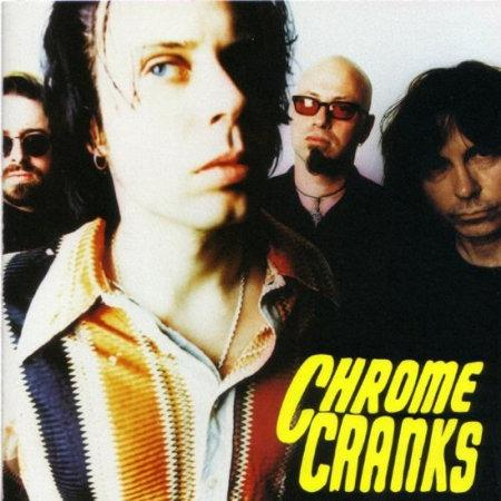 The Chrome Cranks - The Chrome Cranks (20th Anniversary Remaster)