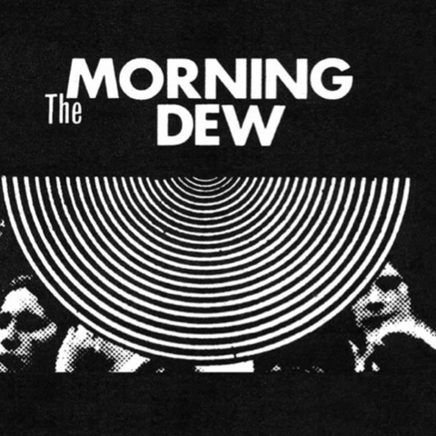 The Morning Dew - The Morning Dew