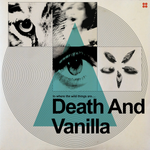 Death and Vanilla - To Where The Wild Things Are (Transparent Vinyl)