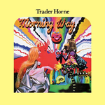 Trader Horne - Morning Way (Sunset Red Vinyl)