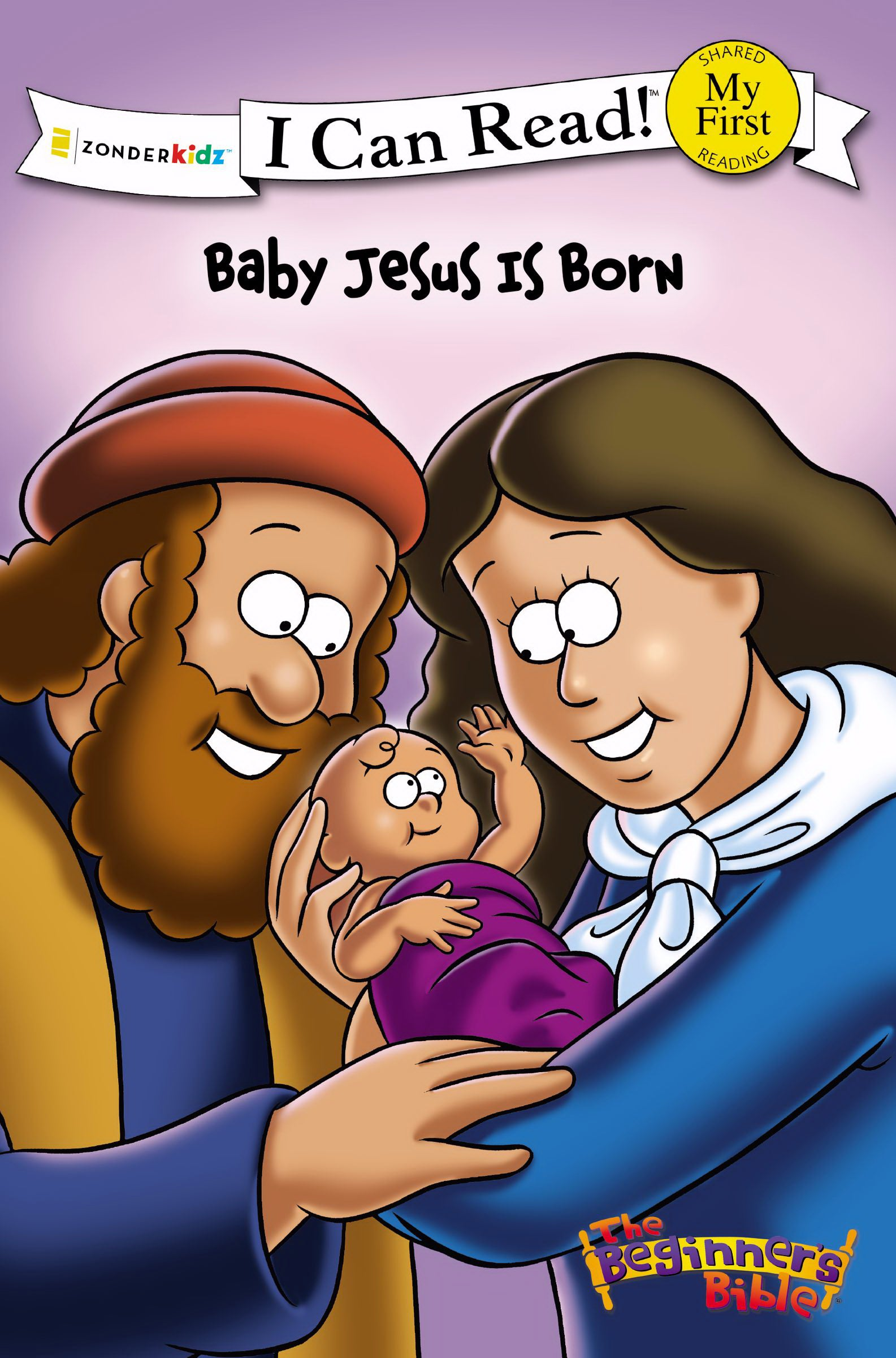 The Beginner's Bible: Baby Jesus Is Born (I Can Read)