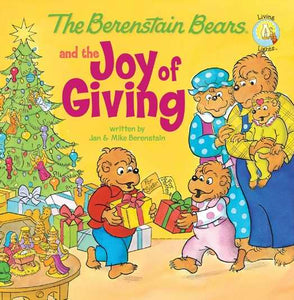 The Berenstain Bears And The Joy Of Giving (Living Lights)