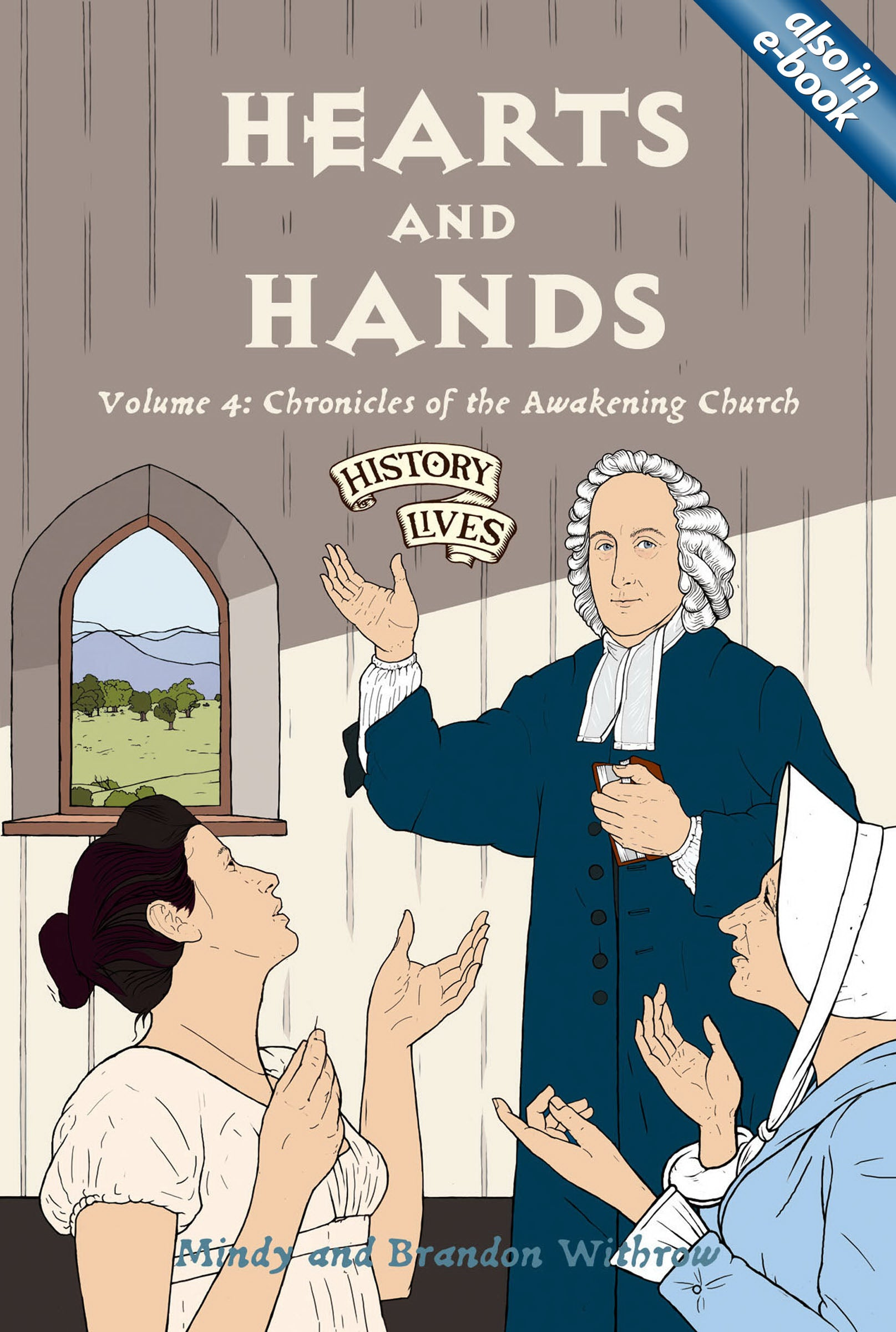 Hearts And Hands (History Lives #4)