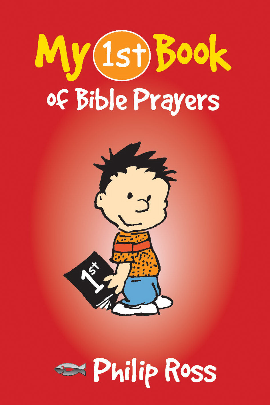 My 1st Book Of Bible Prayers