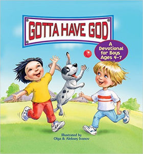 Gotta Have God For Little Ones (Ages 4-7)