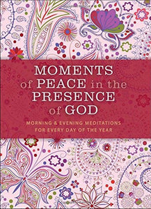 Moments Of Peace In The Presence Of God-Paisley Edition