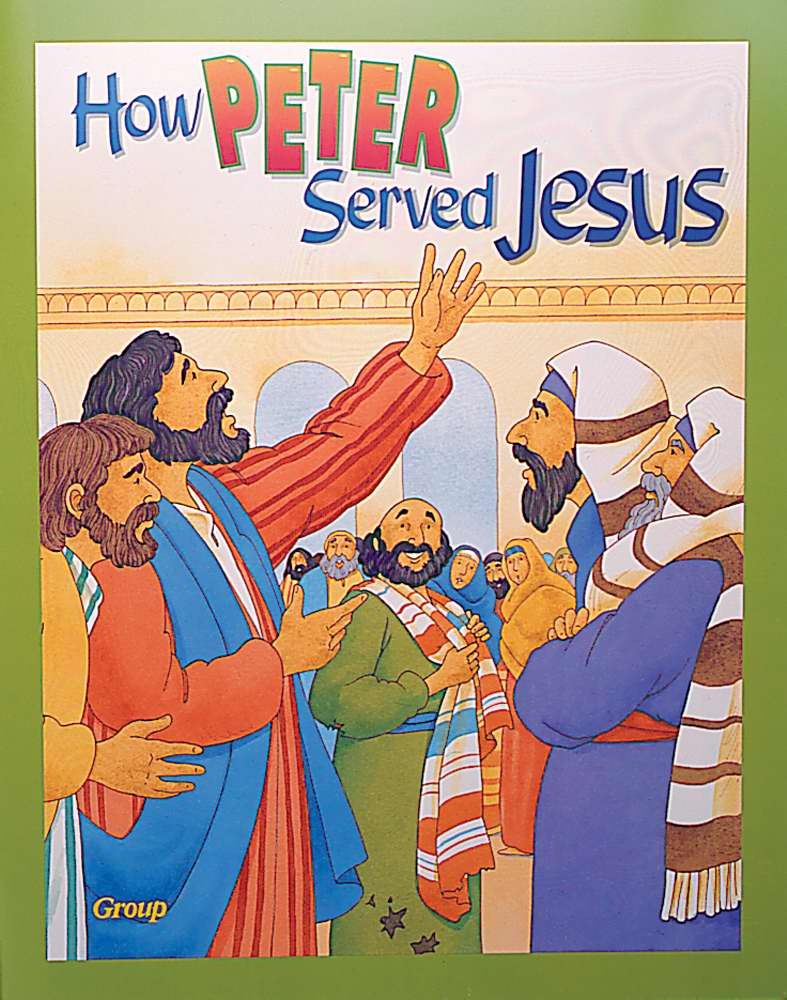How Peter Served Jesus (Bible Big Books)
