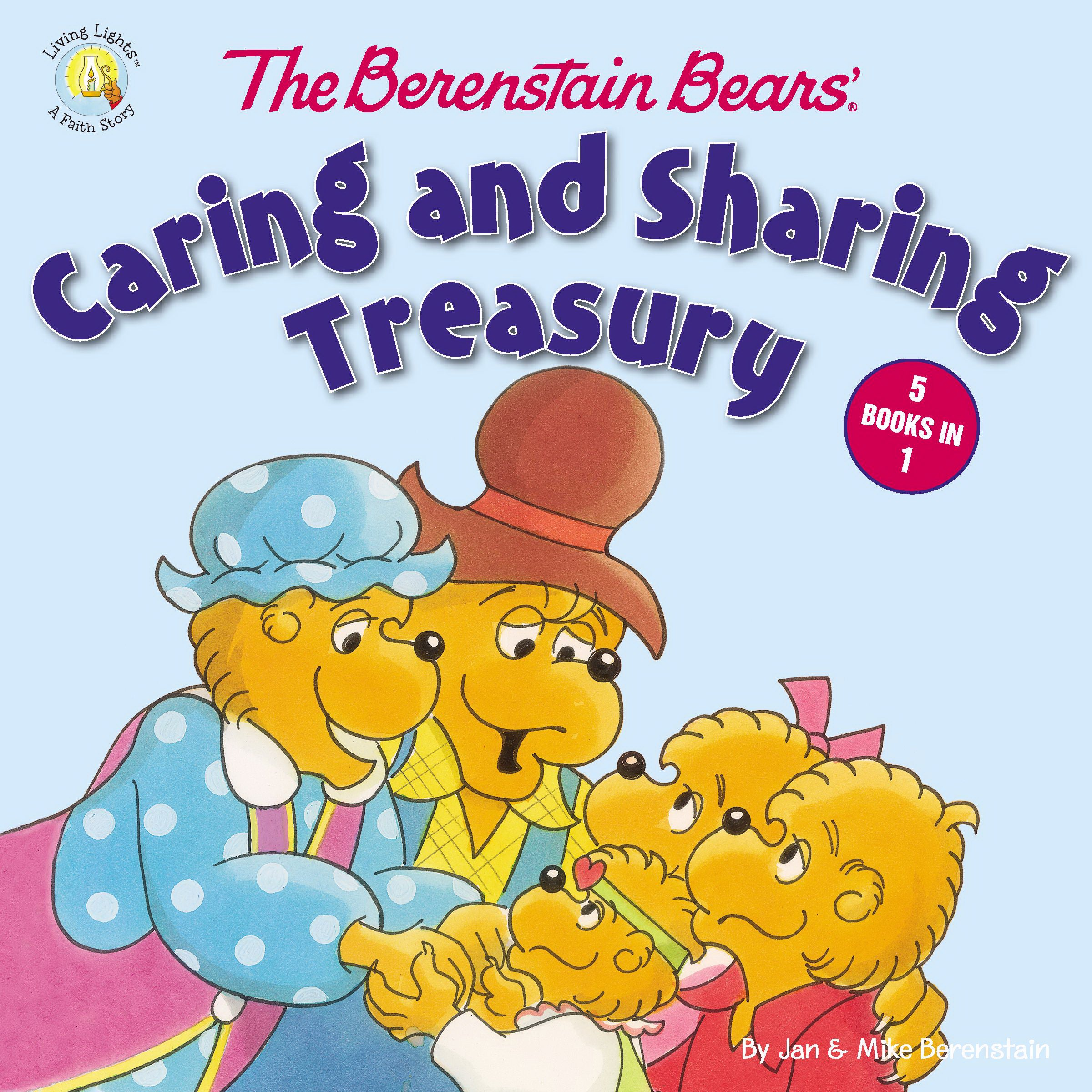 The Berenstain Bears' Caring And Sharing Treasury (Living Lights)