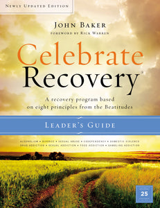 Celebrate Recovery Leader's Guide (Updated)