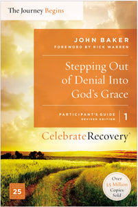 Stepping Out Of Denial Into God's Grace Participant's Guide 1 (Celebrate Recovery)
