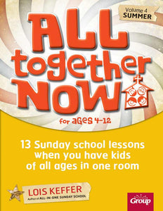 All Together Now Sunday School V4-Summer