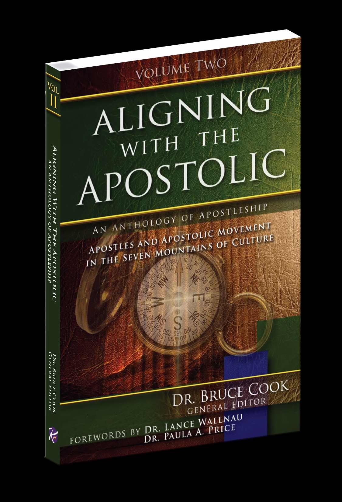 Aligning With The Apostolic  Volume 2