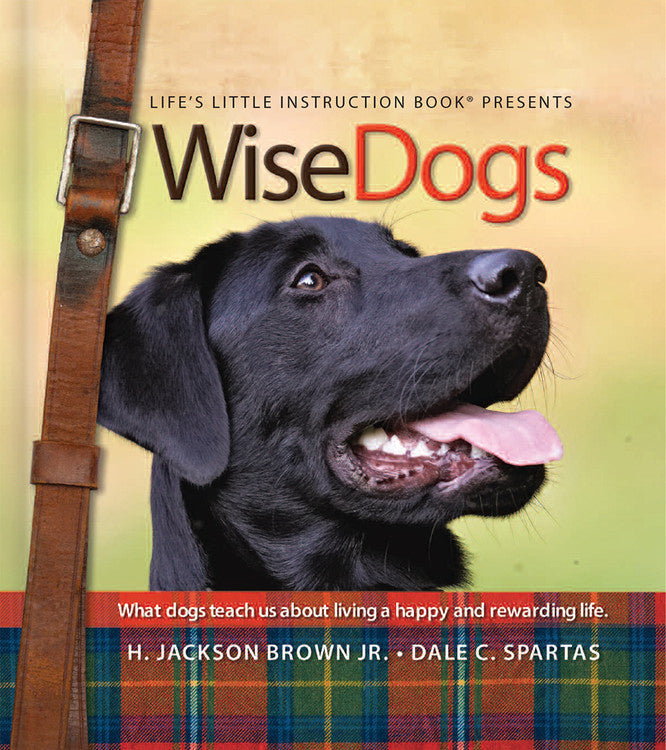 WiseDogs (Life's Little Instruction Book)