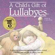 Audio CD-A Child's Gift Of Lullabyes w-Hardcover Book-Gift Boxed