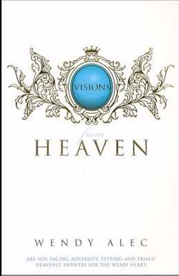 Visions From Heaven