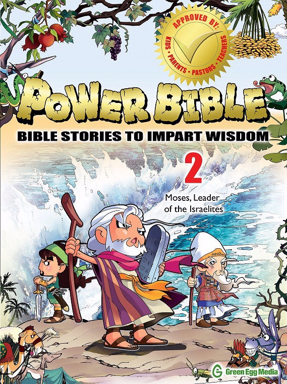 Power Bible: Bible Stories To Impart Wisdom # 2-Moses  Leader Of The Israelites
