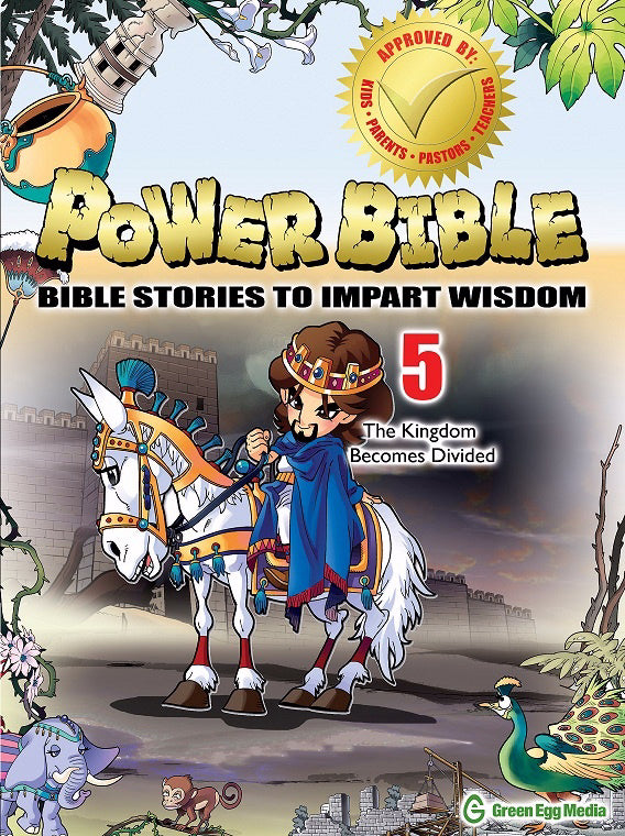 Power Bible: Bible Stories To Impart Wisdom # 5-The Kingdom Becomes Divided
