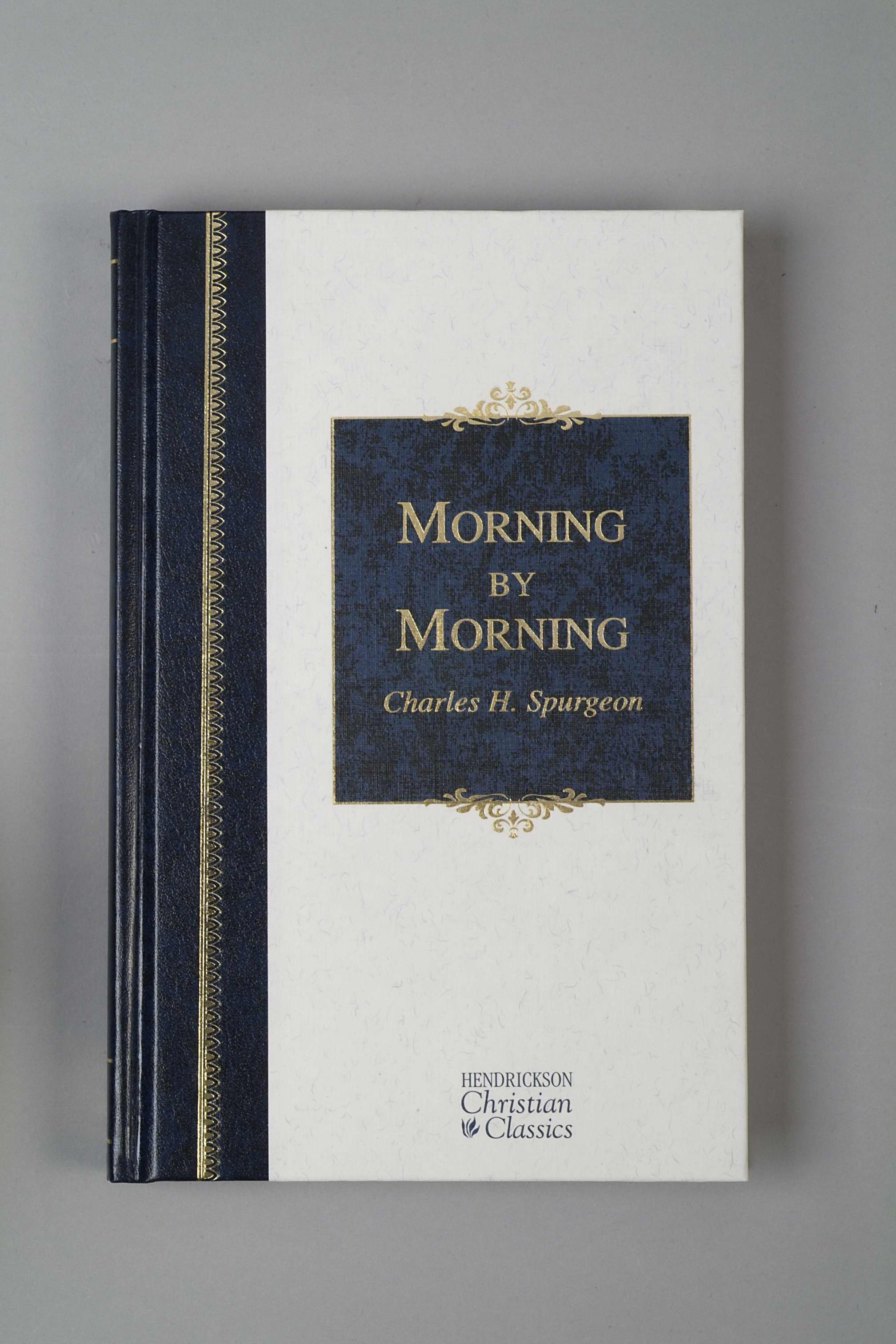 Morning By Morning (Hendrickson Christian Classics)