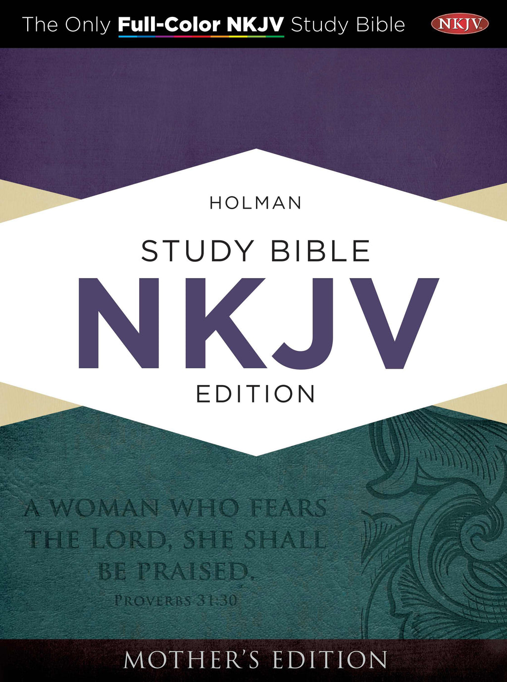 NKJV Holman Study Bible (Full Color): Mother's Edition-Turquoise LeatherTouch
