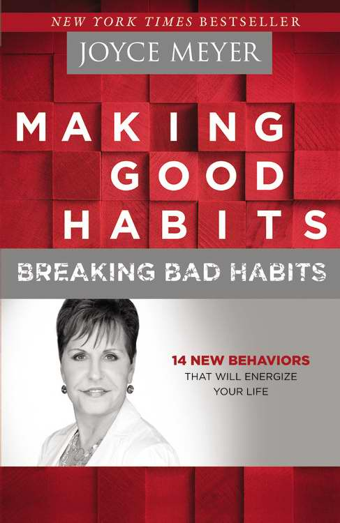 Making Good Habits Breaking Bad Habits-Softcover