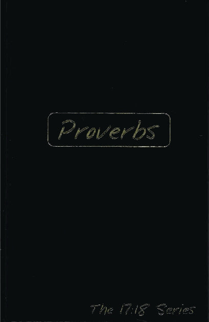 Proverbs: Journible (The 17:18 Series)