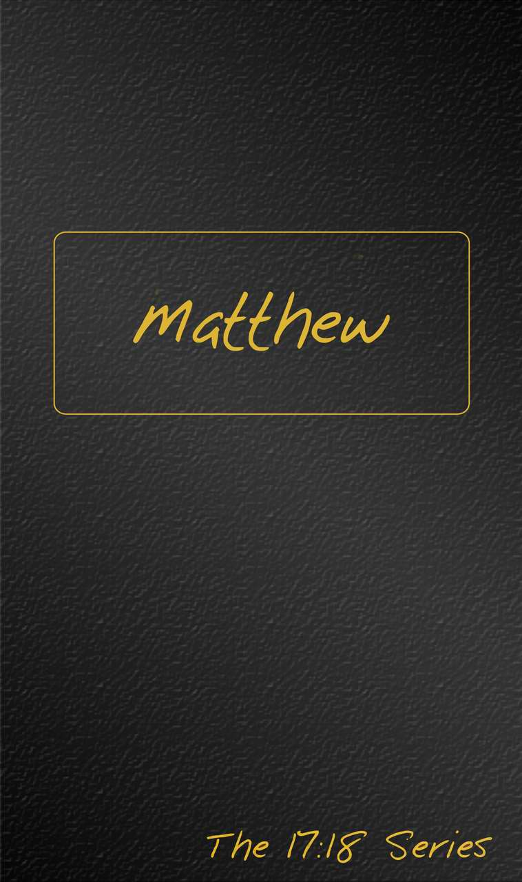 Matthew: Journible (The 17:18 Series)