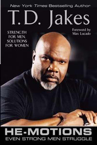 He Motions: Even Strong Men Struggle-Softcover