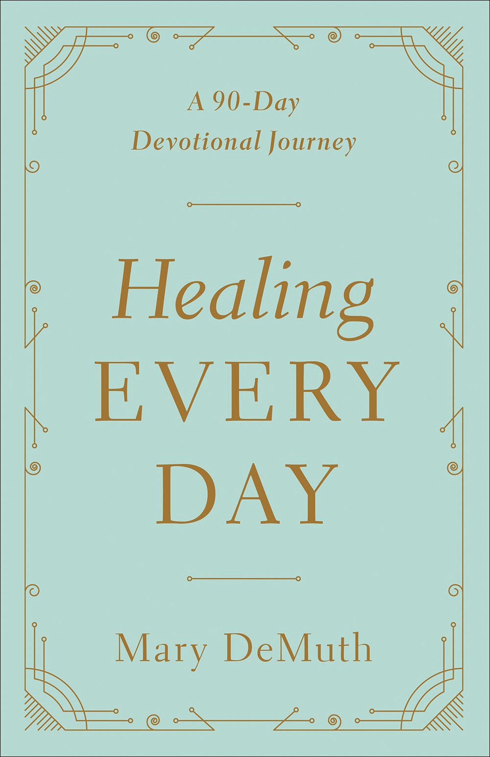 Healing Every Day