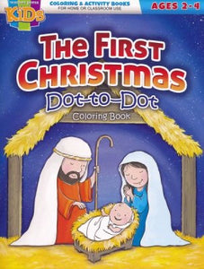 The First Christmas Dot-To-Dot Activity Book (Ages 2-4)