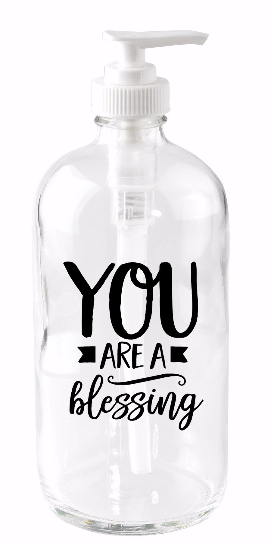 Soap Dispenser-You Are A Blessing