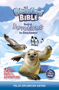 NIrV Adventure Bible Book Of Devotions For Early Readers (Polar Exploration Edition)
