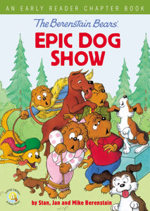 The Berenstain Bears' Epic Dog Show (Living Lights)-Hardcover