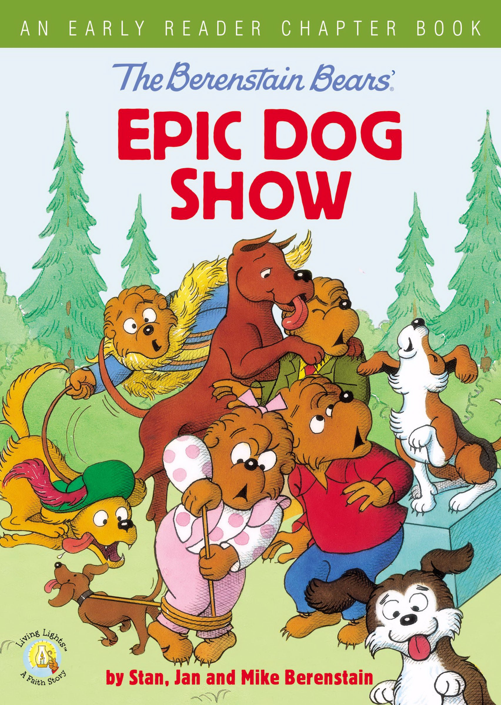 The Berenstain Bears' Epic Dog Show (Living Lights)-Softcover