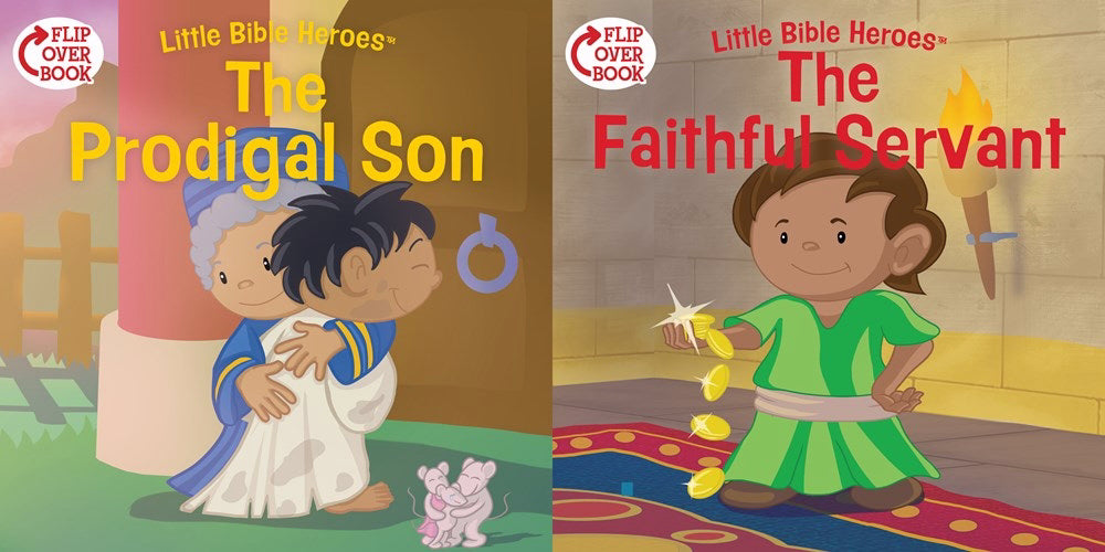 The Prodigal Son-The Faithful Servant Flip-Over Book (Little Bible Heroes)